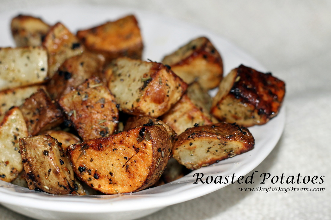 Roasted Potatoes www.DaytoDayDreams.com